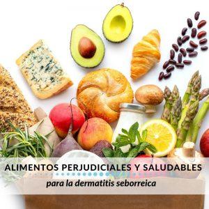 cuáles son los alimentos perjudiciales para la dermatitis seborreica y los más saludables para esta afección